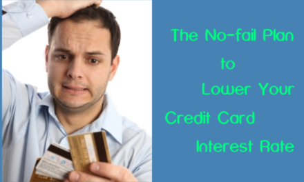 The No-fail Plan to Lower Your Credit Card Interest Rate