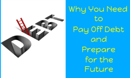 Why You Need to Pay Off Debt and Prepare for the Future