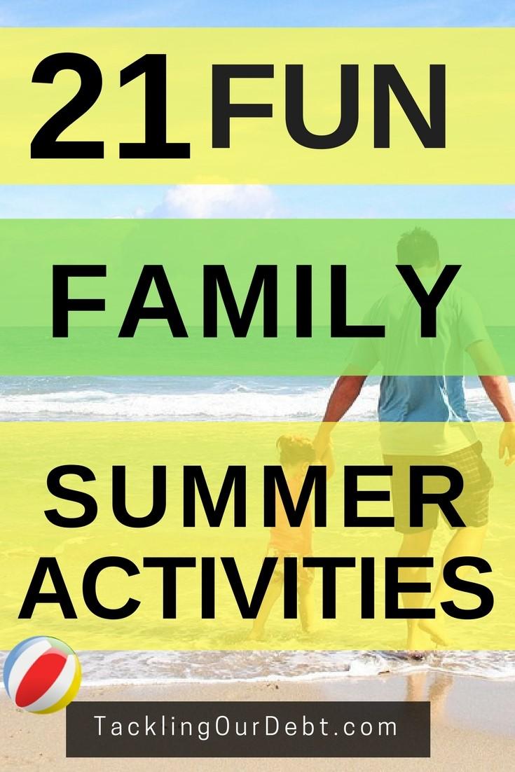 21 Fun Family Summer Activities #summer