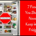 7 Foods You Should Never Keep in the Fridge