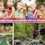 21 Fun, Inexpensive, Family Summer Activities