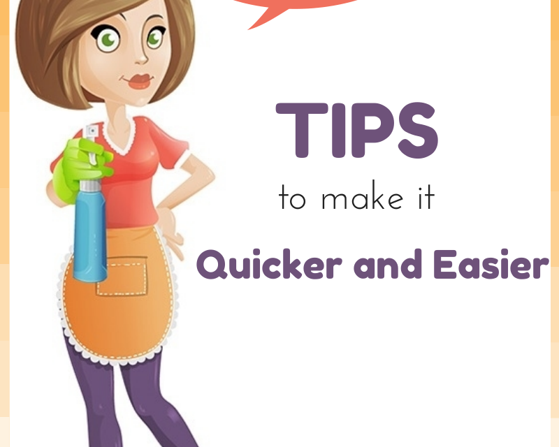 Hate House Cleaning? Tips to Make it Quicker and Easier