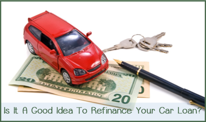 Is It A Good Idea To Refinance Your Car Loan?