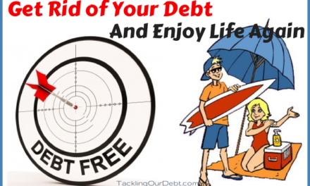 Get Rid of Your Debt and Enjoy Life Again