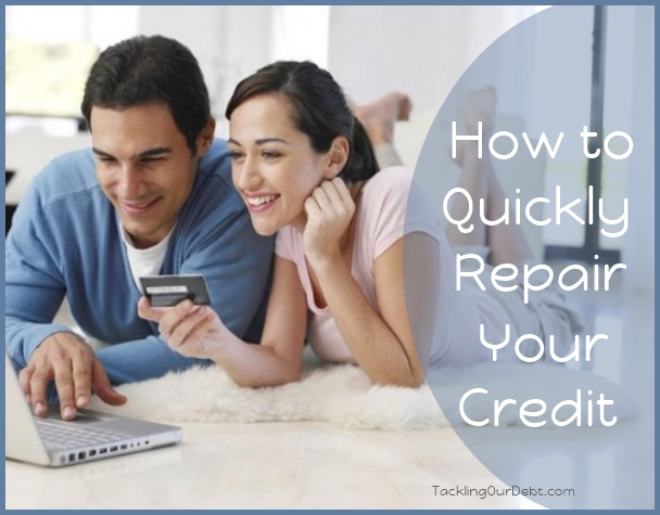 How to Quickly Repair Your Credit