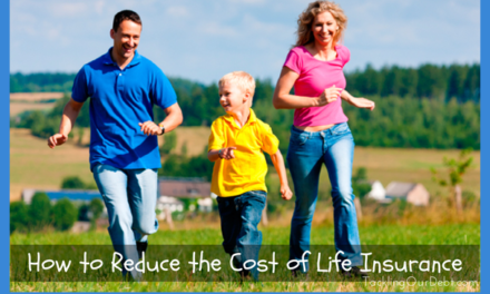 How to Reduce the Cost of Life Insurance