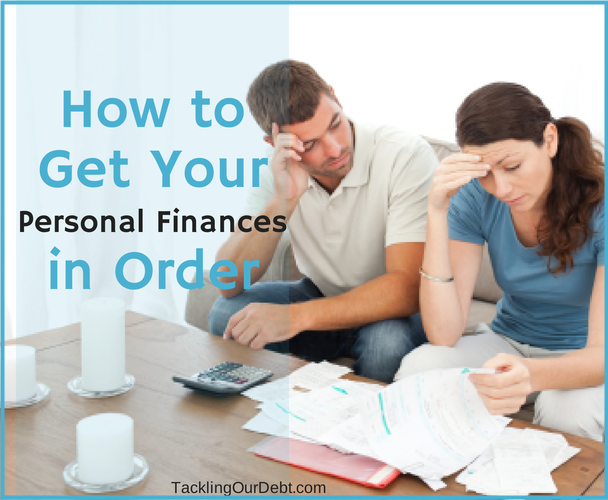 How to Get Your Personal Finances in Order