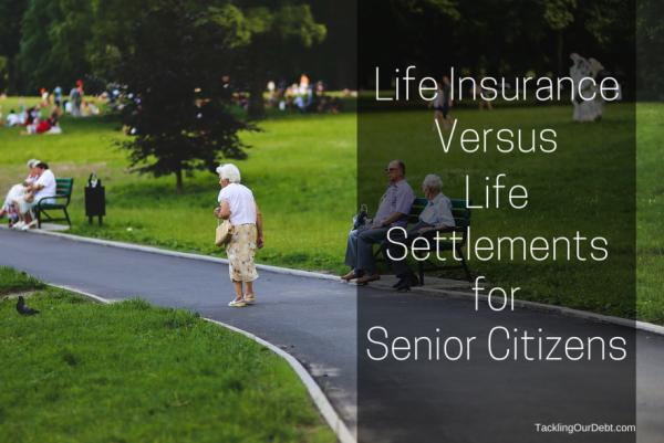 Life Insurance Versus Life Settlements for Senior Citizens