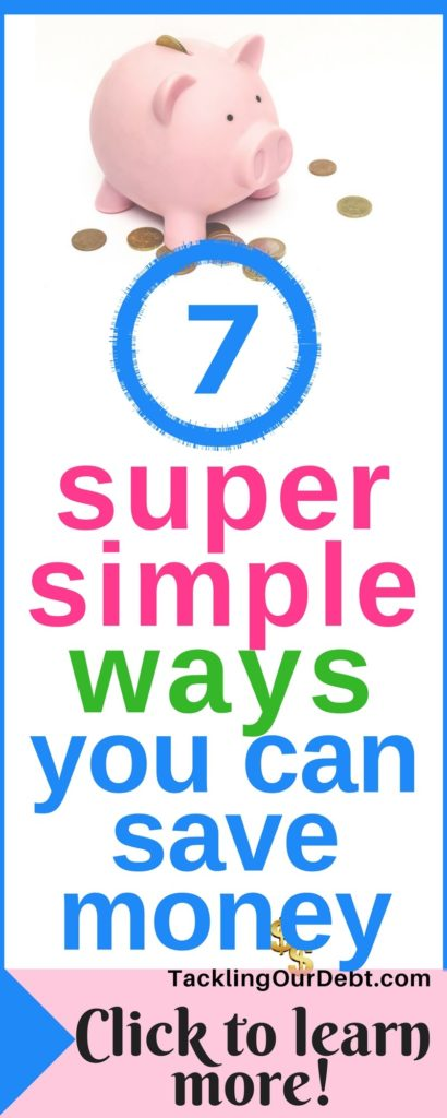 Seven super simple ways you can save money. #savemoney