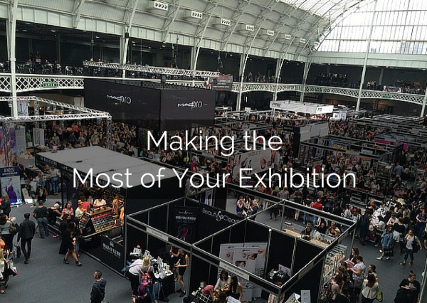 Making the Most of Your Exhibition