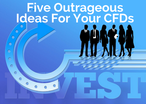 Five Outrageous Ideas For Your CFDs