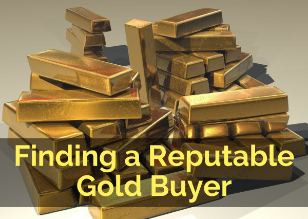Finding a Reputable Gold Buyer