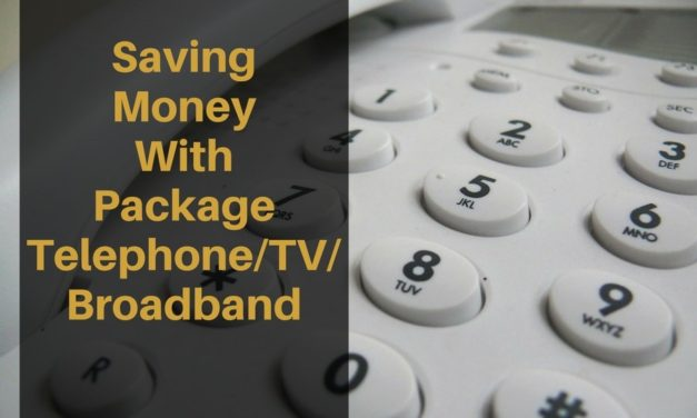Saving Money With Package Telephone/TV/Broadband