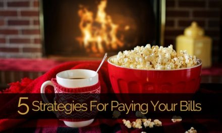 5 Strategies For Paying Your Bills