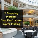 11 Shopping Mistakes You Don't Know You're Making