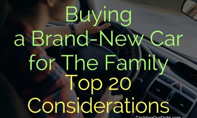 Buying a Brand-New Car for The Family – Top 20 Considerations