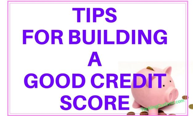 Tips for Building a Good Credit Score