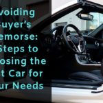 Avoiding Buyer's Remorse: 5 Steps to Choosing the Best Car for Your Needs
