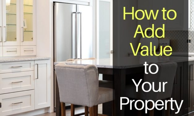 How to Add Value to Your Property