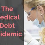 The Medical Debt Epidemic