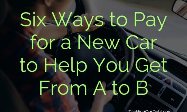 Six Ways to Pay for a New Car to Help You Get From A to B