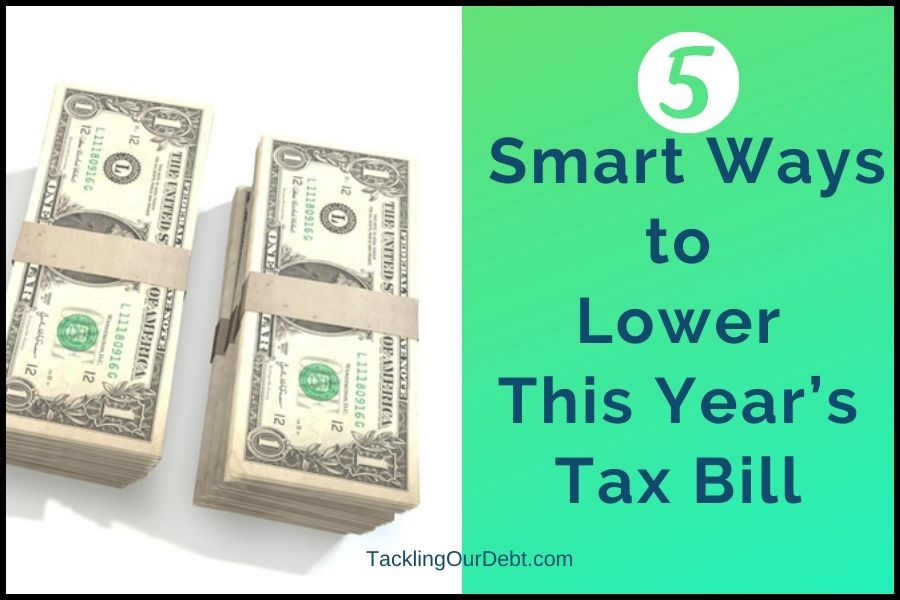 5 Smart Ways to Lower This Year's Tax Bill