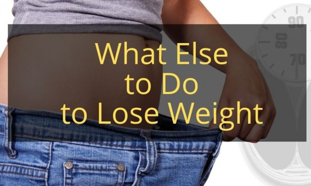 What Else to Do to Lose Weight
