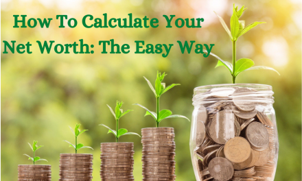 How to Calculate Your Net Worth: The Easy Way