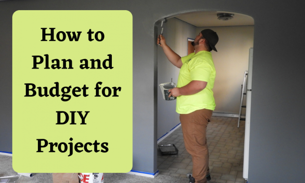 How to Plan and Budget for DIY Projects
